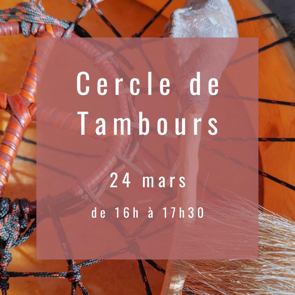 Cercle de Tambours – Chants sacrés et Reliance