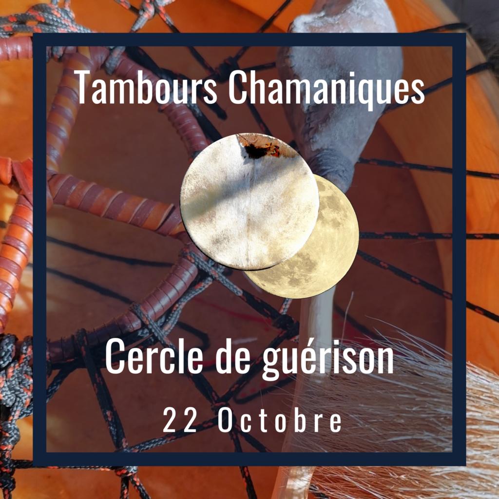 Cercle de Tambours – Guérison Chamanique